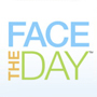 Face the Day!