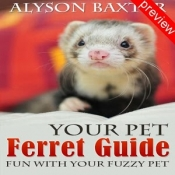 Your Pet Ferret Guide Preview