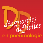 Diagnostics Difficiles en pneumologie